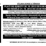 O víkendu 20. - 21. října 2012 nepůjde projet zkrz Ochoz u Tišnova
