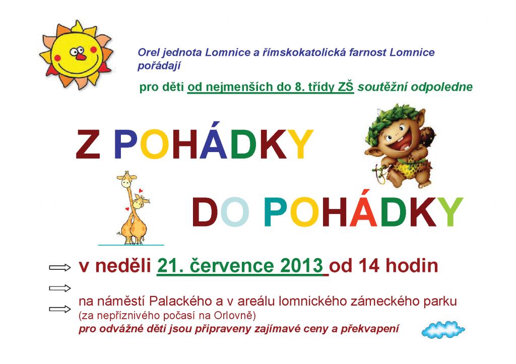 Z pohádky do pohádky na Lomnici 2013