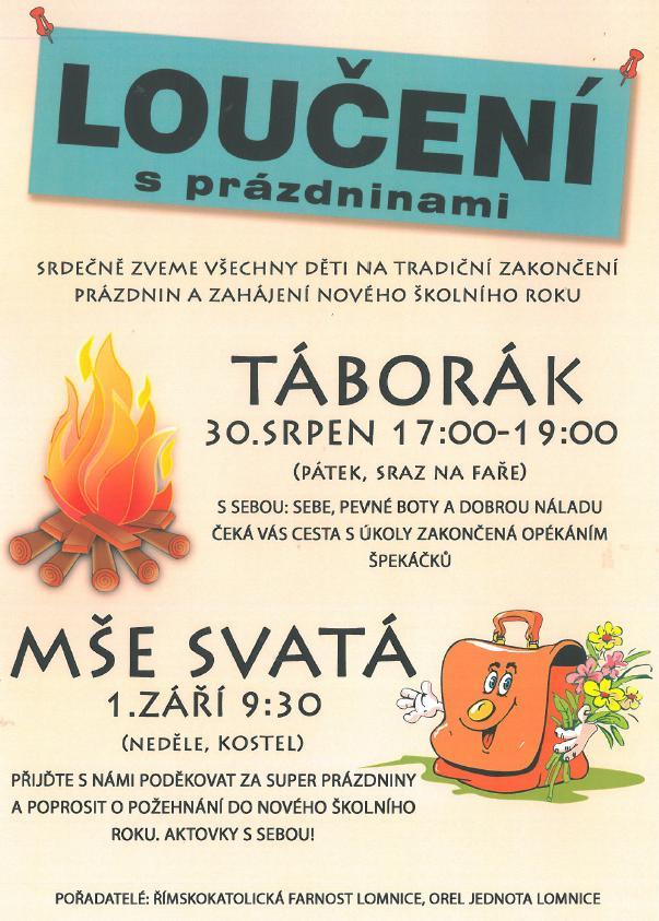 Loučení s prázdninami na Lomnici 2013 - Orel a Farnost