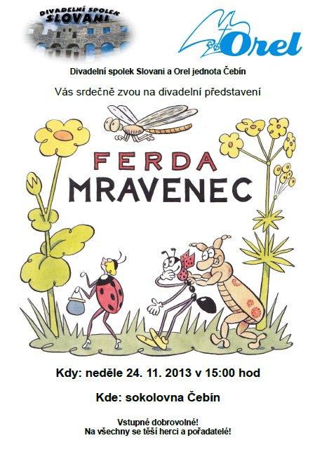 Ferda Mravenec v Čebíně