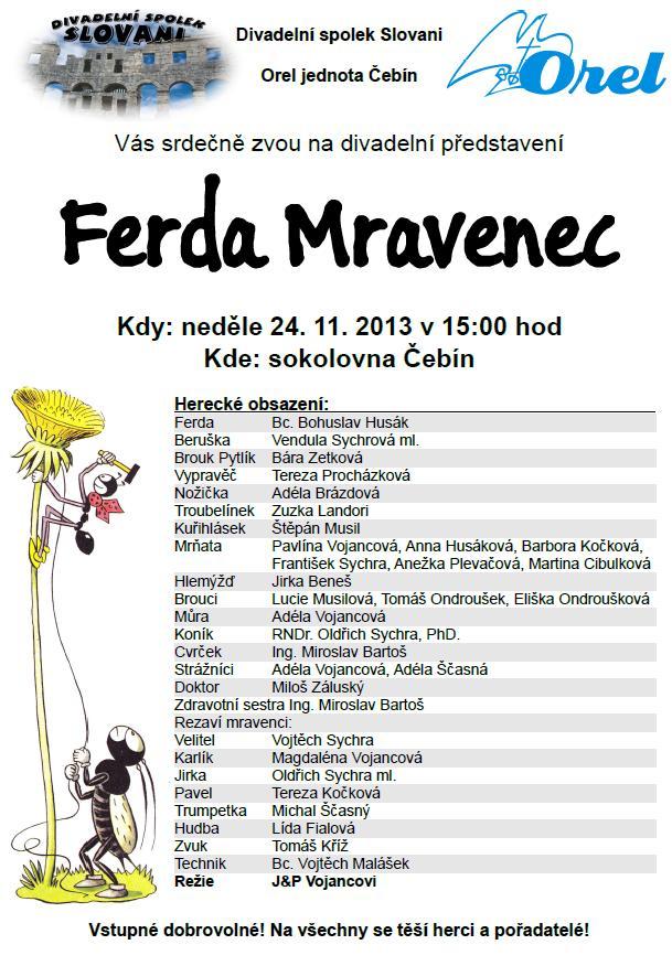 Obsazení Ferdy Mravence