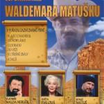 Vzpomínka na Waldemara Matušku v Tišnově
