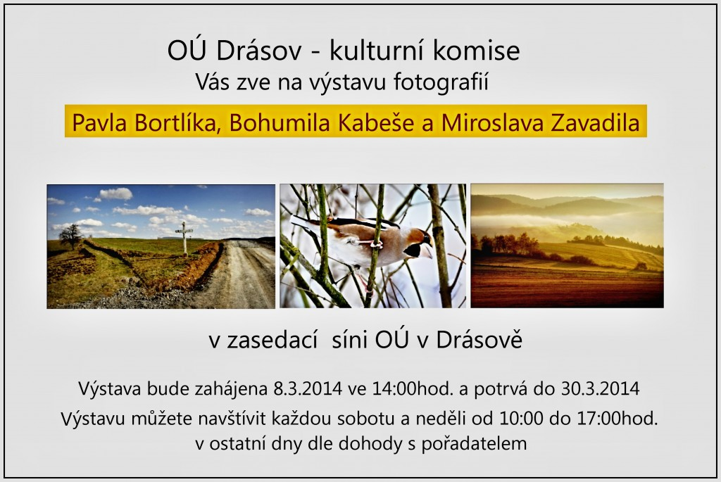 Výstava fotografií v Drásově v březnu 2014