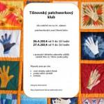 Výstava patchworkových prací klubu patchworkářek v Tišnově 2014