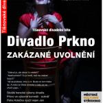 """DIVADLO PRKNO – """"ZAKÁZANÉ UVOLNĚNÍ"""" v Tišnově"""